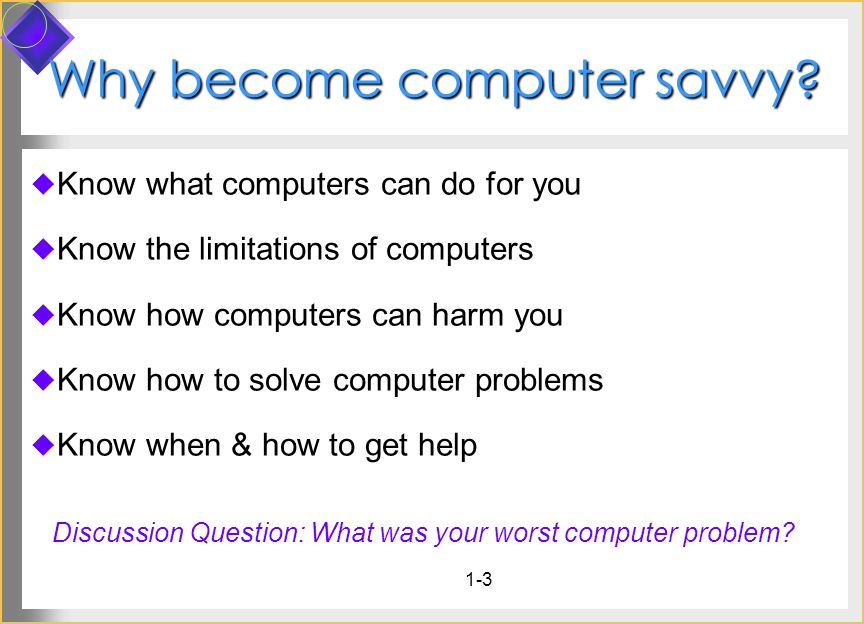 Why become computer savvy
