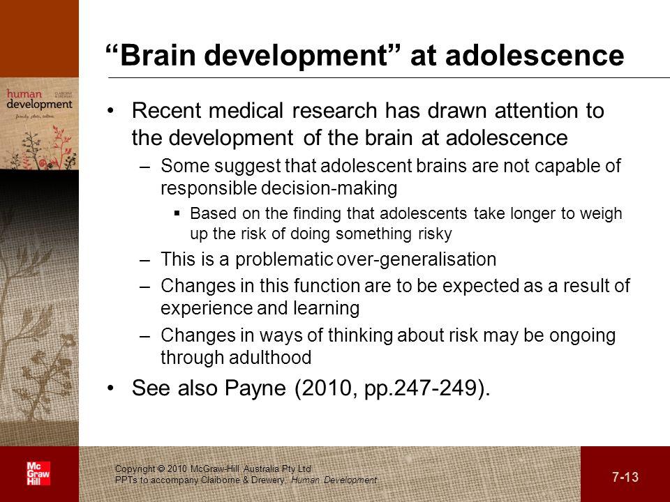 Brain development at adolescence