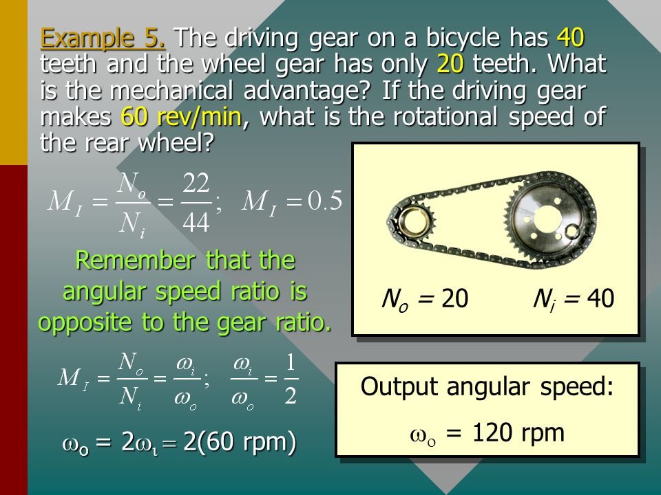 Remember that the angular speed ratio is opposite to the gear ratio.