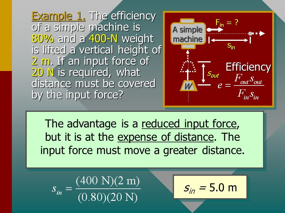 The efficiency is 80% or e = 0.80, therefore