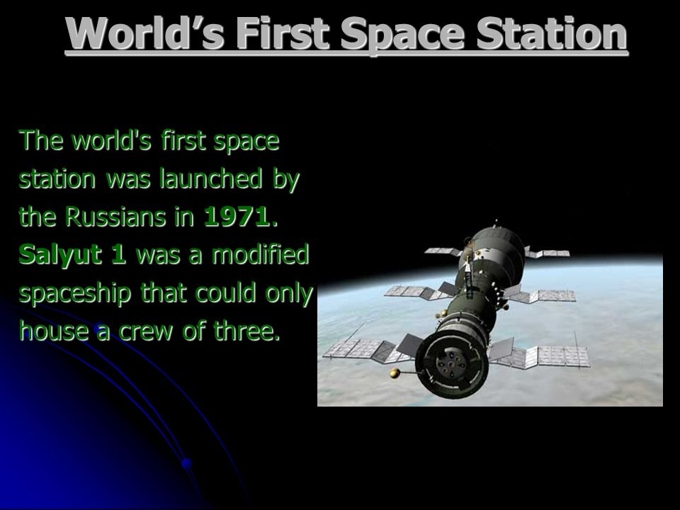 World's First Space Station