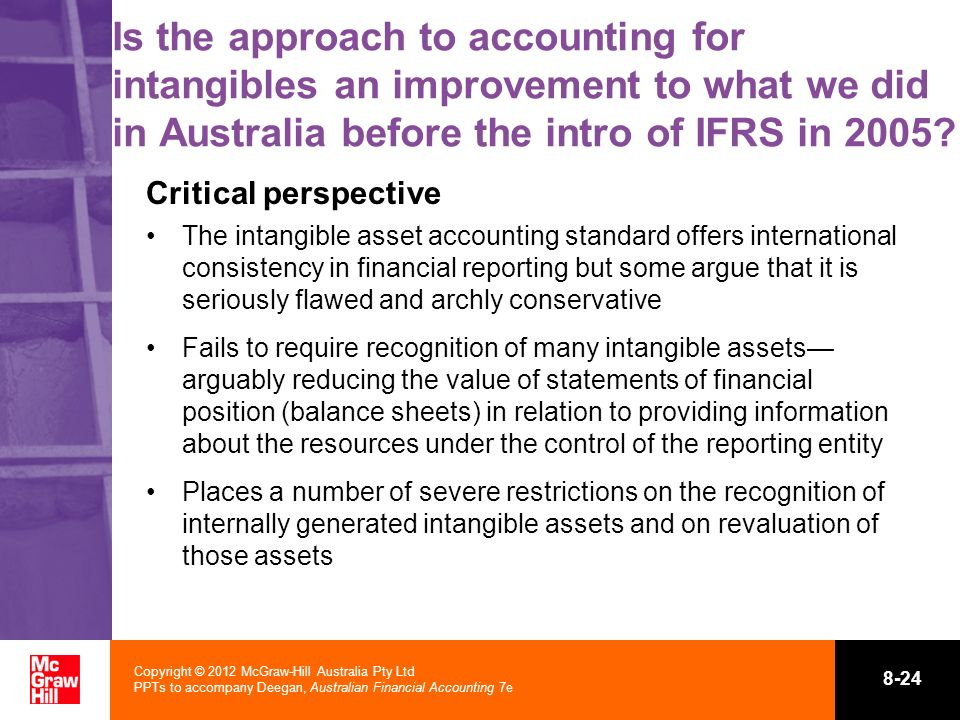 Is the approach to accounting for intangibles an improvement to what we did in Australia before the intro of IFRS in 2005