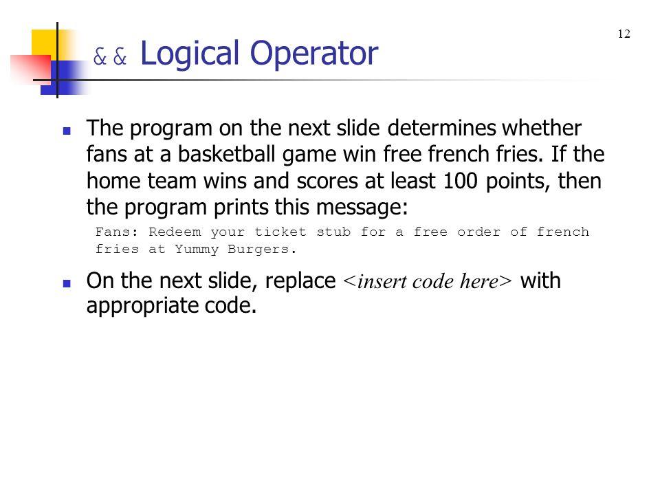 && Logical Operator 12.