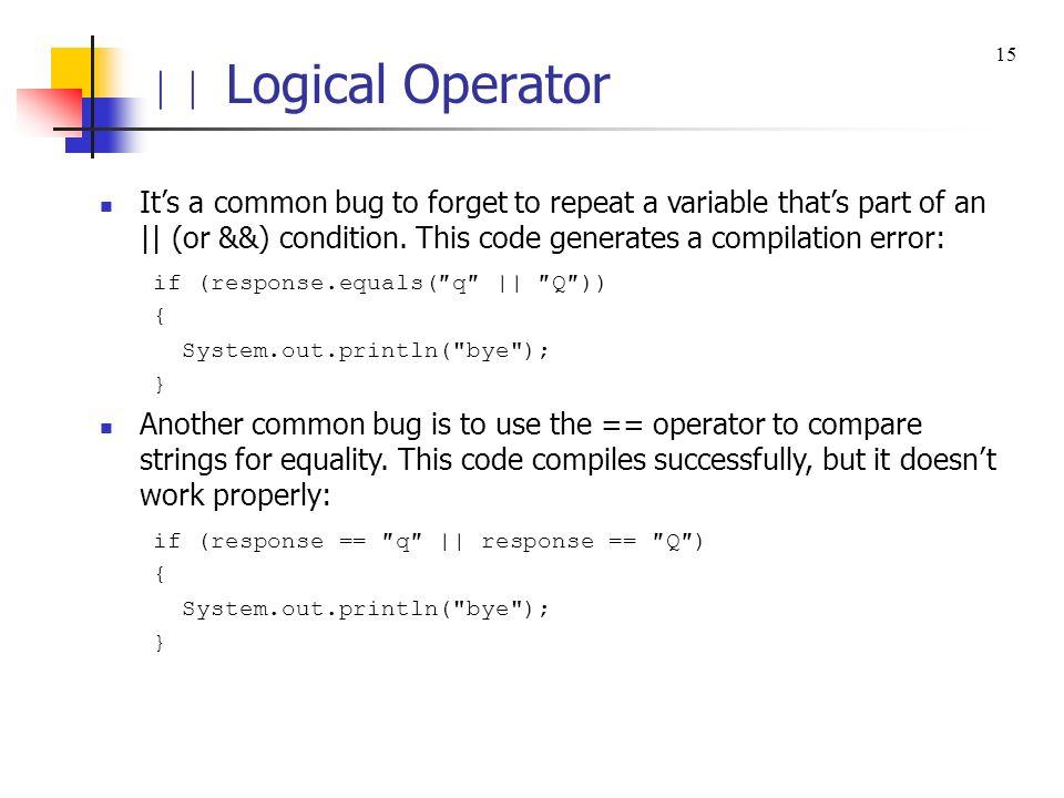 || Logical Operator 15.
