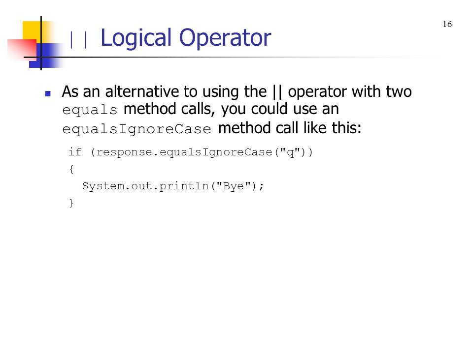 || Logical Operator 16.