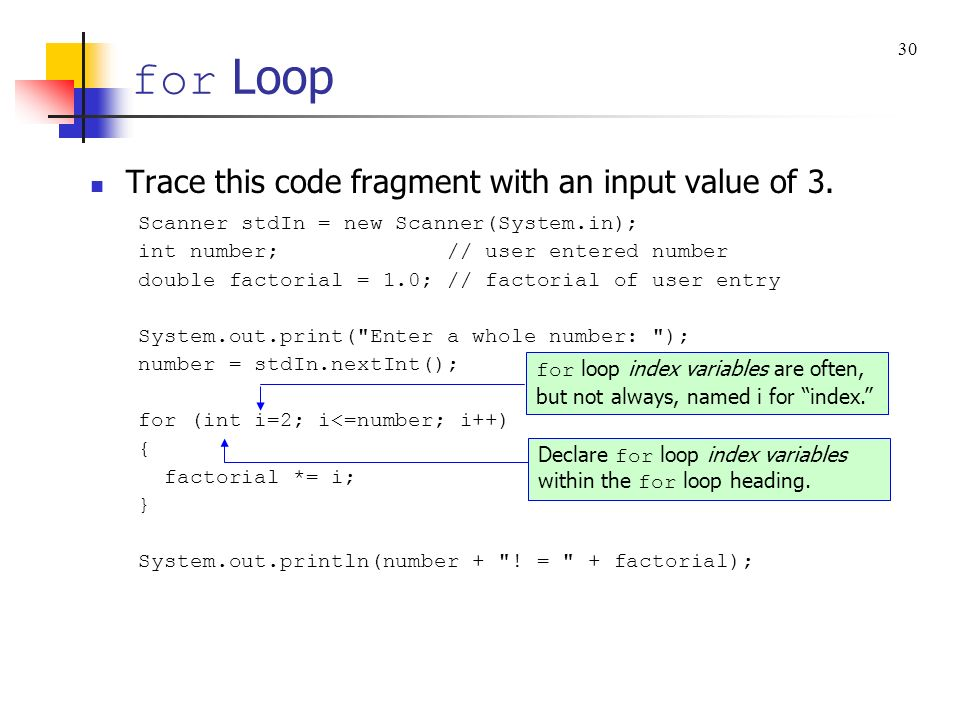 for Loop Trace this code fragment with an input value of 3.