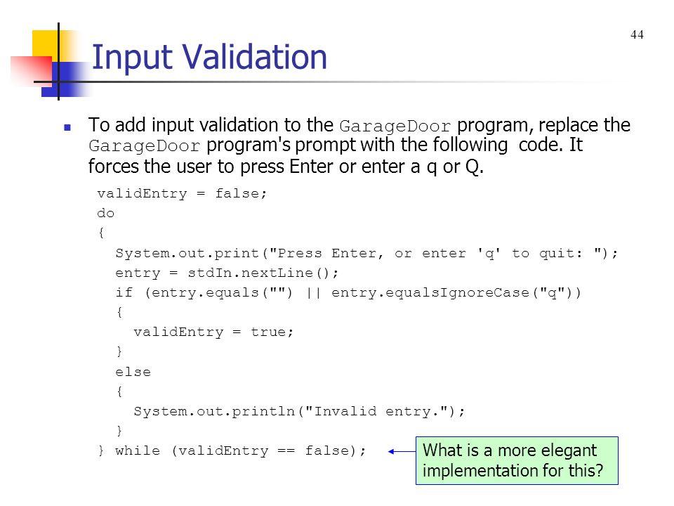 Input Validation 44.