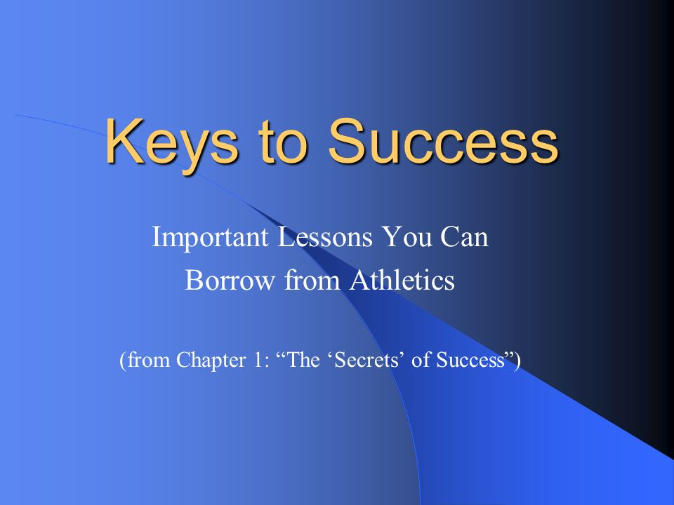 Keys to Success Important Lessons You Can Borrow from Athletics