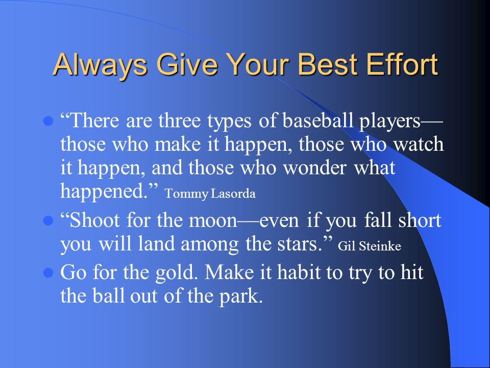 Always Give Your Best Effort