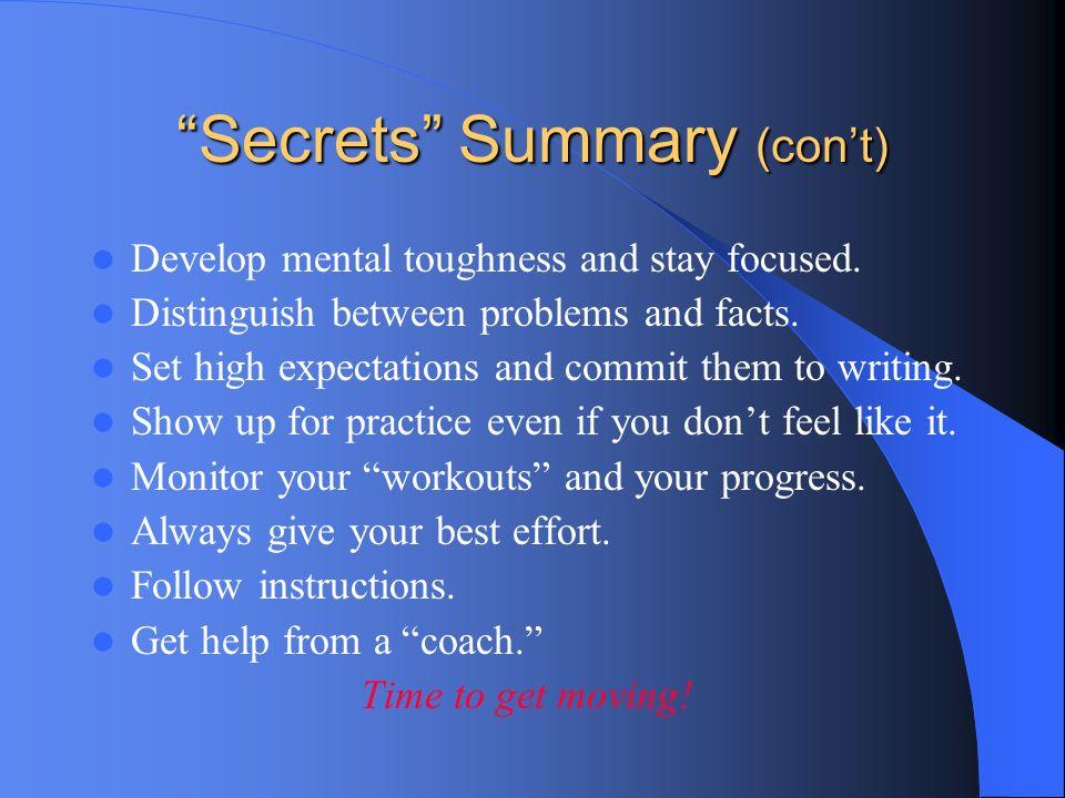Secrets Summary (con't)