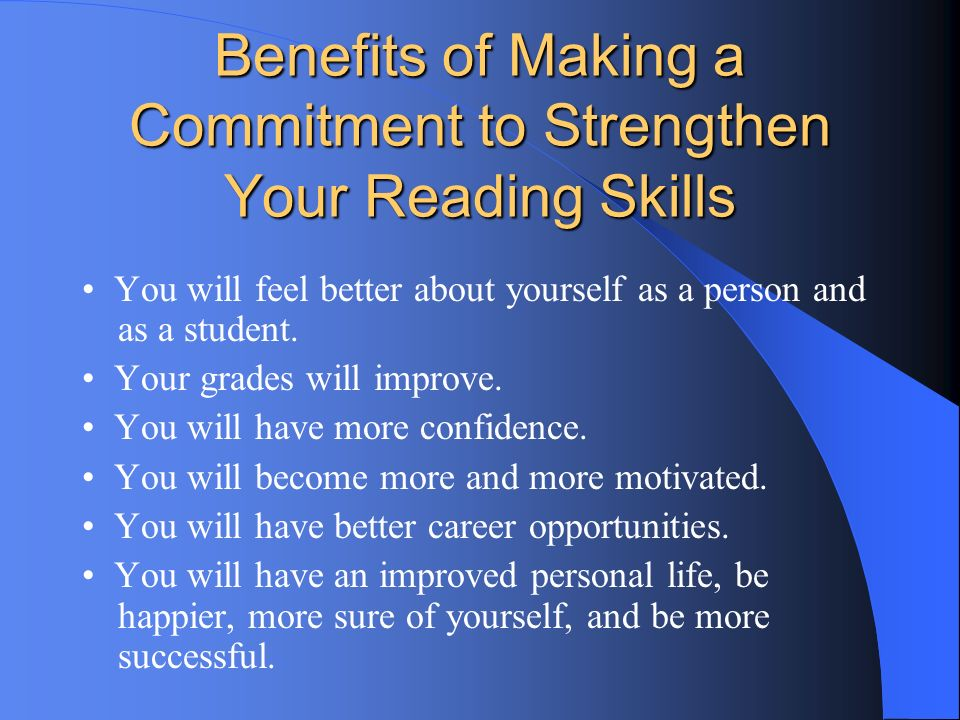 Benefits of Making a Commitment to Strengthen Your Reading Skills