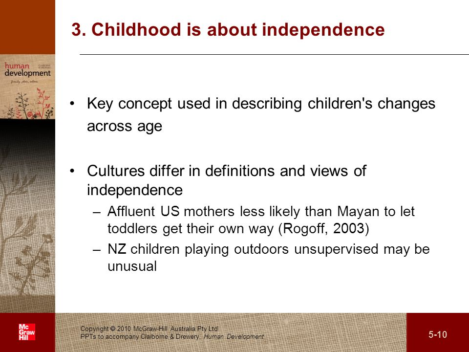 3. Childhood is about independence