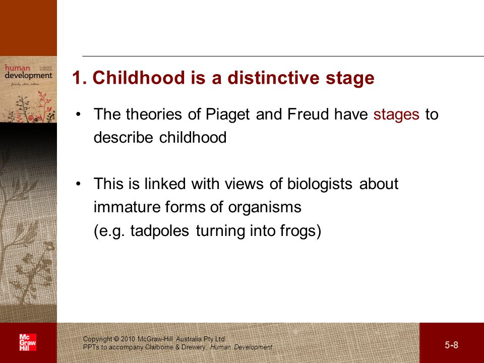 1. Childhood is a distinctive stage