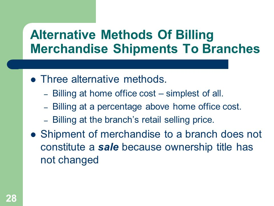 Alternative Methods Of Billing Merchandise Shipments To Branches