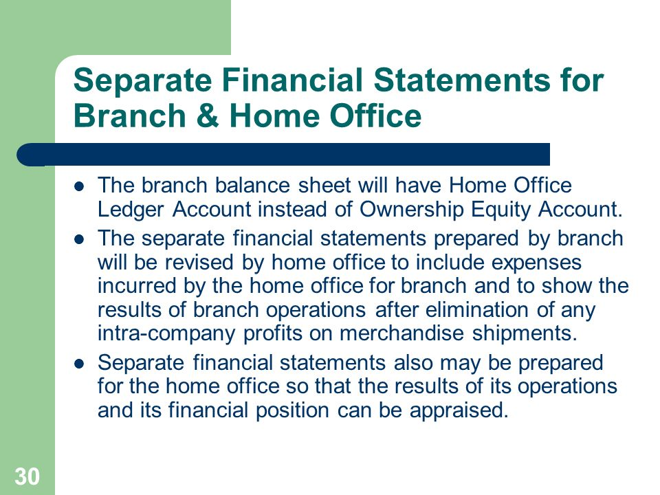 Separate Financial Statements for Branch & Home Office
