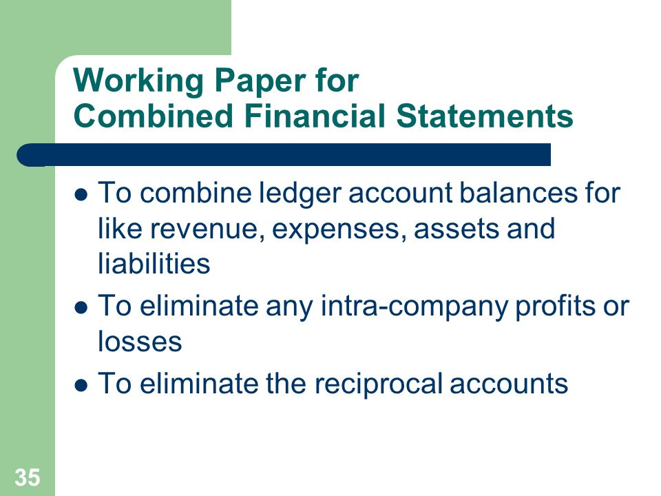 Working Paper for Combined Financial Statements