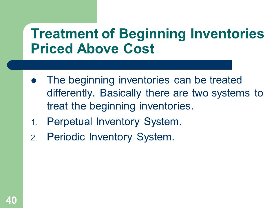 Treatment of Beginning Inventories Priced Above Cost