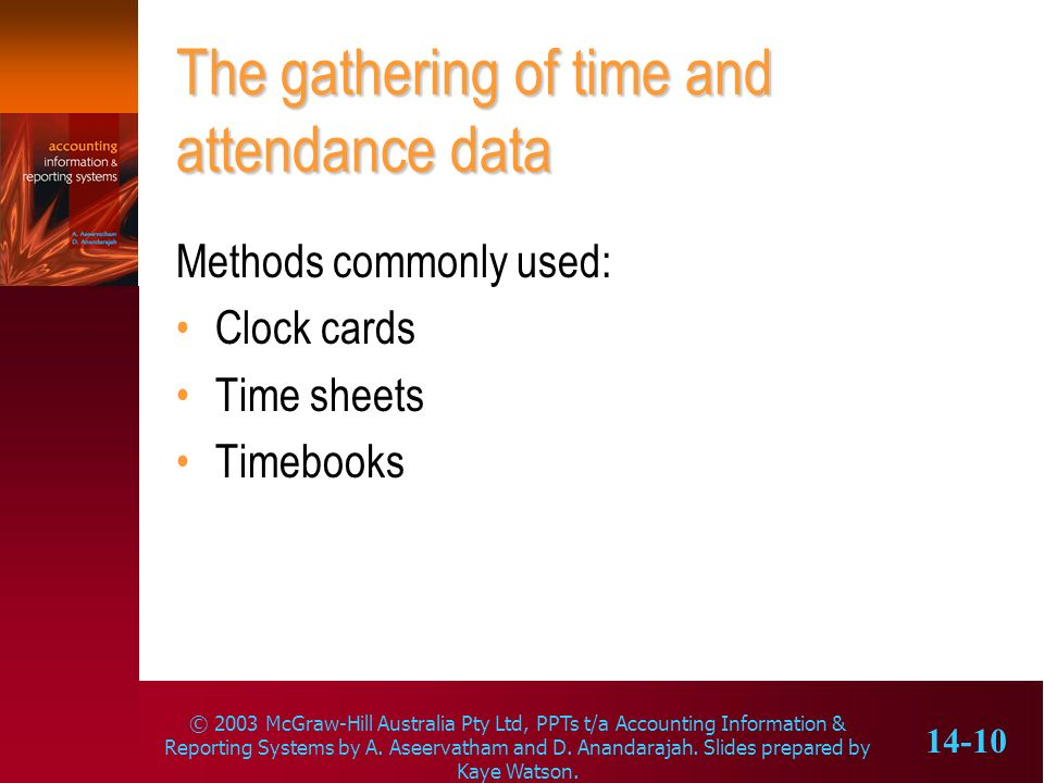 The gathering of time and attendance data