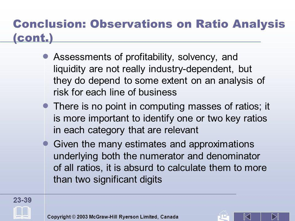 Conclusion: Observations on Ratio Analysis (cont.)