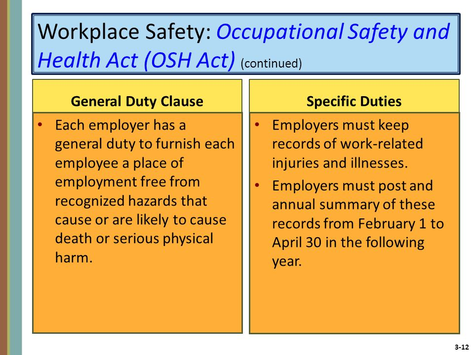 Workplace Safety: Occupational Safety and Health Act (OSH Act) (continued)