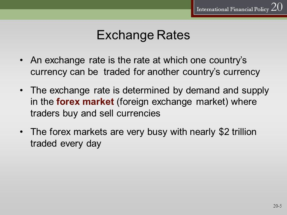 Exchange Rates An exchange rate is the rate at which one country's currency can be traded for another country's currency.