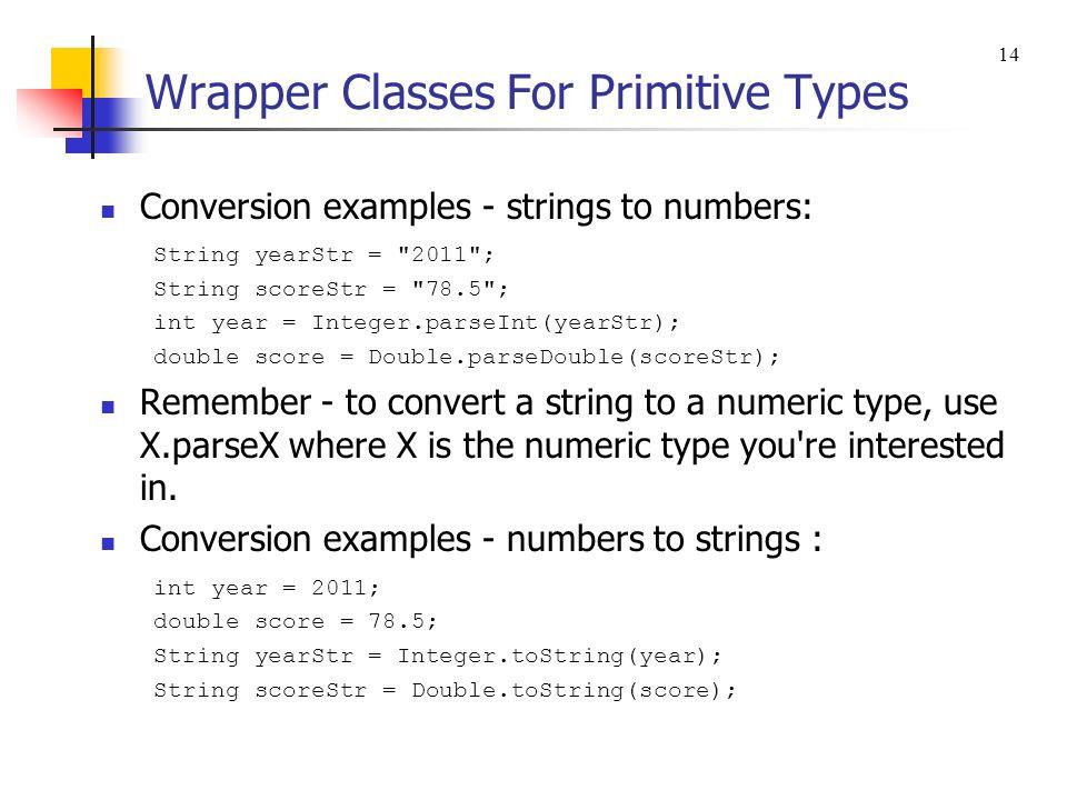 Wrapper Classes For Primitive Types