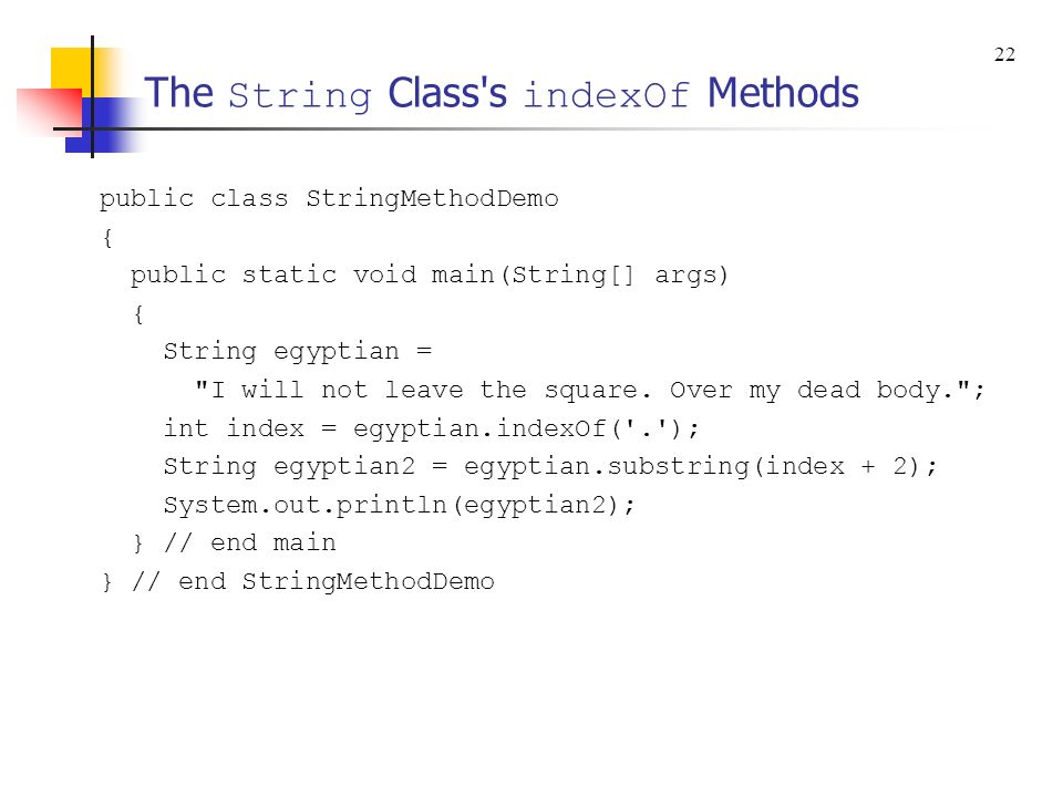 The String Class s indexOf Methods