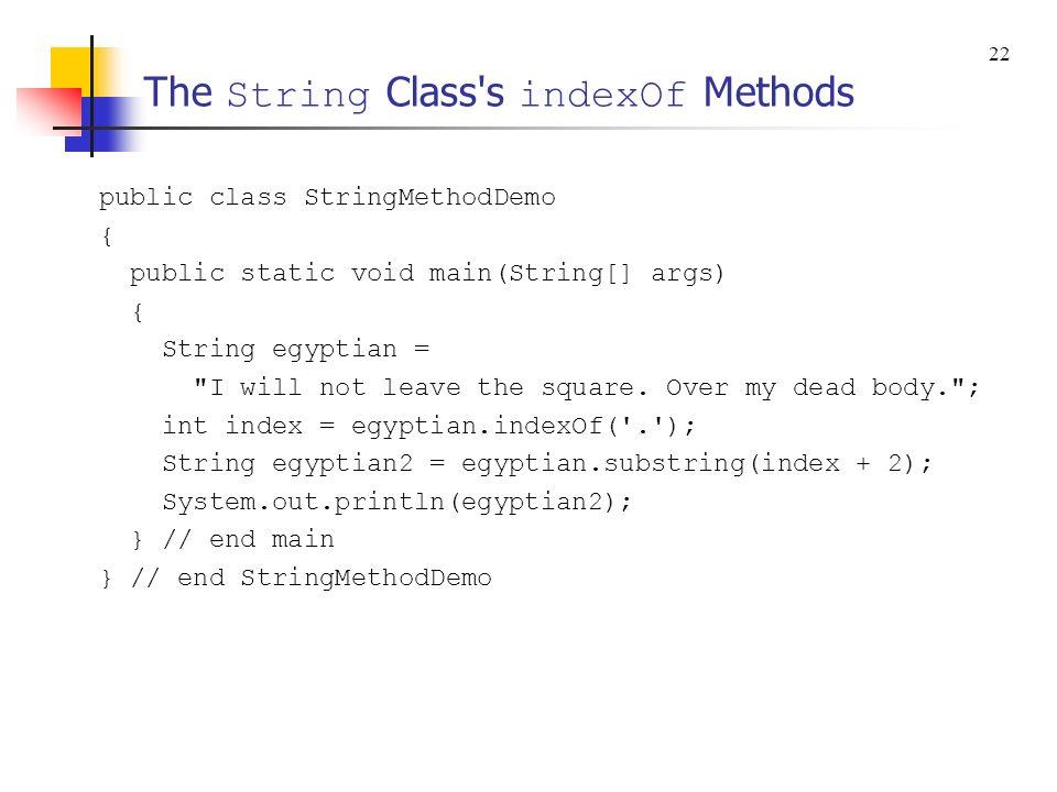 The String Class s indexOf Methods