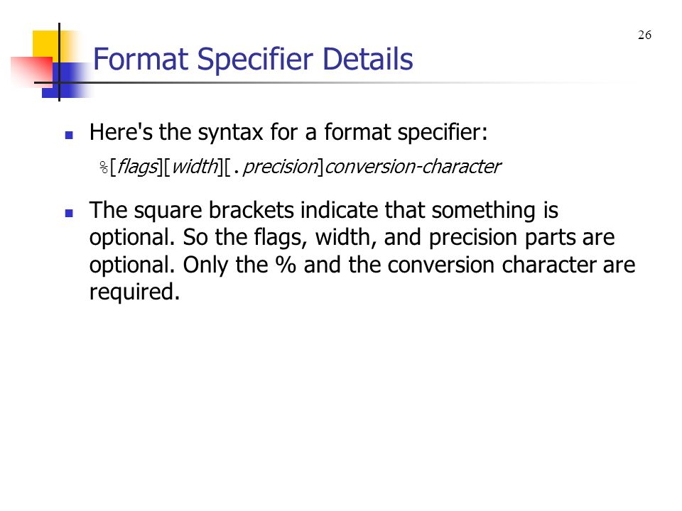 Format Specifier Details