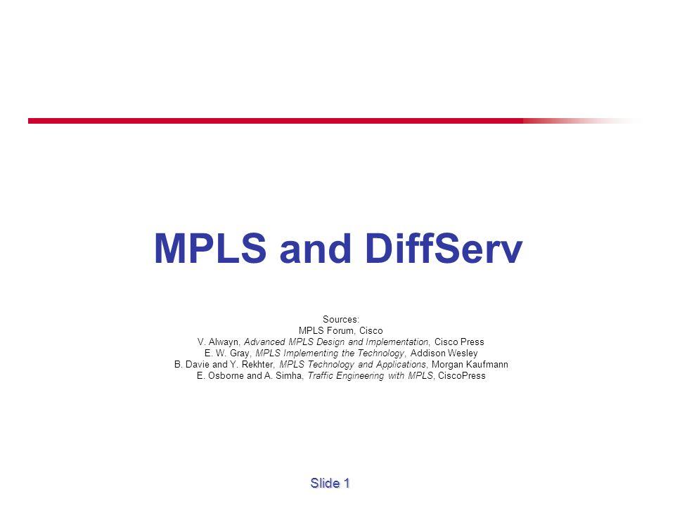 Sources: MPLS Forum, Cisco