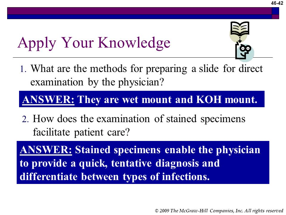 Apply Your Knowledge What are the methods for preparing a slide for direct examination by the physician