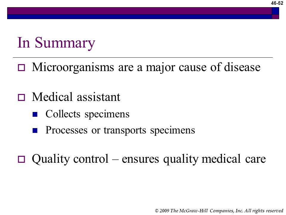 In Summary Microorganisms are a major cause of disease