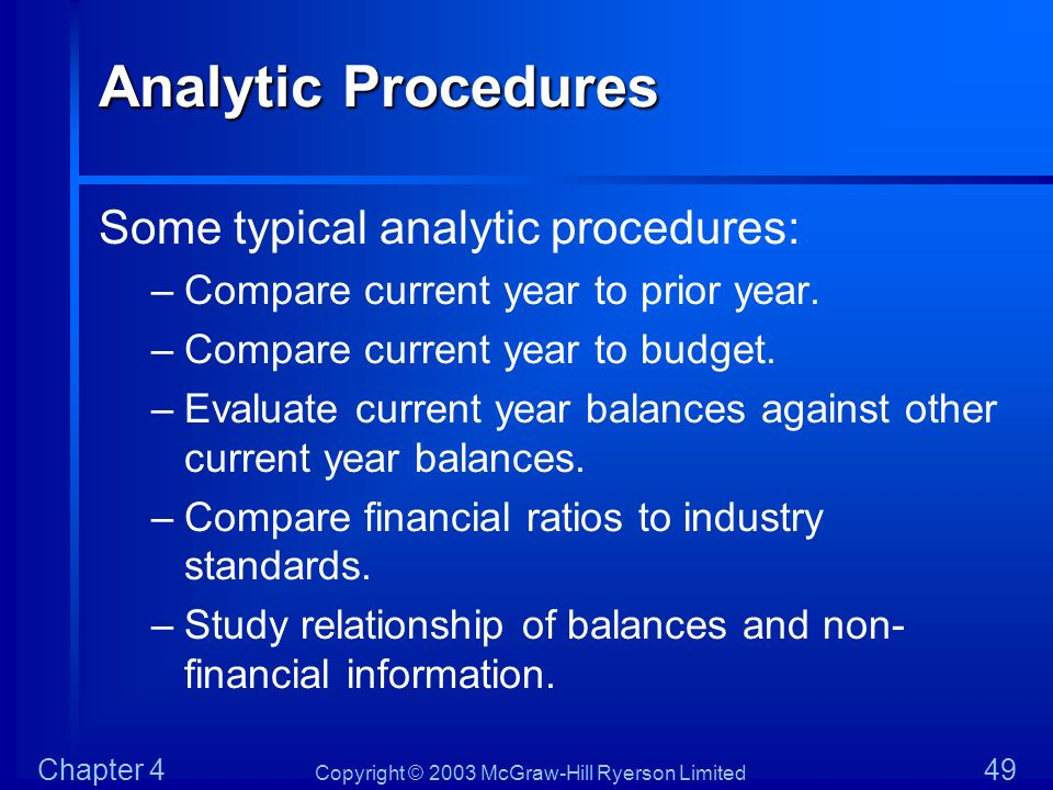 Analytic Procedures Some typical analytic procedures: