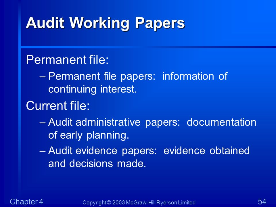 Audit Working Papers Permanent file: Current file: