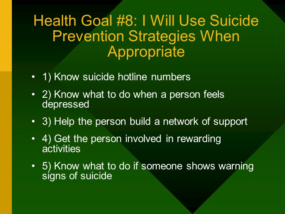 Health Goal #8: I Will Use Suicide Prevention Strategies When Appropriate