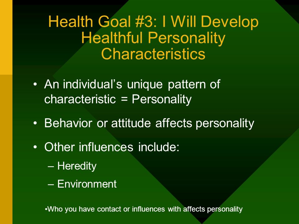 Health Goal #3: I Will Develop Healthful Personality Characteristics