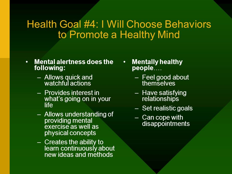 Health Goal #4: I Will Choose Behaviors to Promote a Healthy Mind