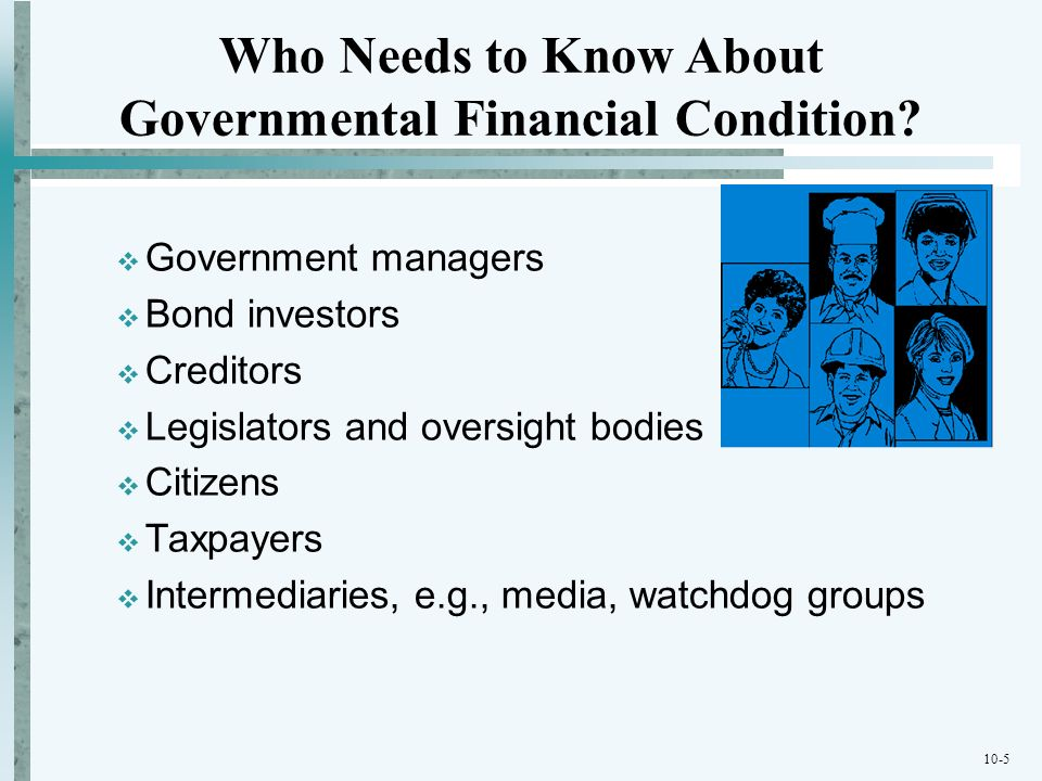 Who Needs to Know About Governmental Financial Condition