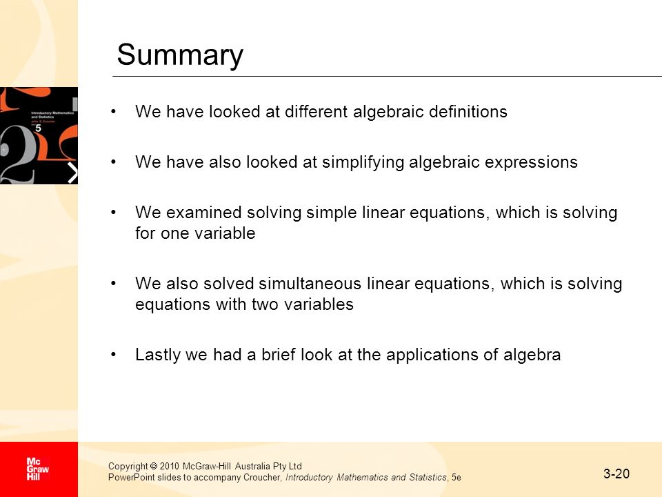 Summary We have looked at different algebraic definitions