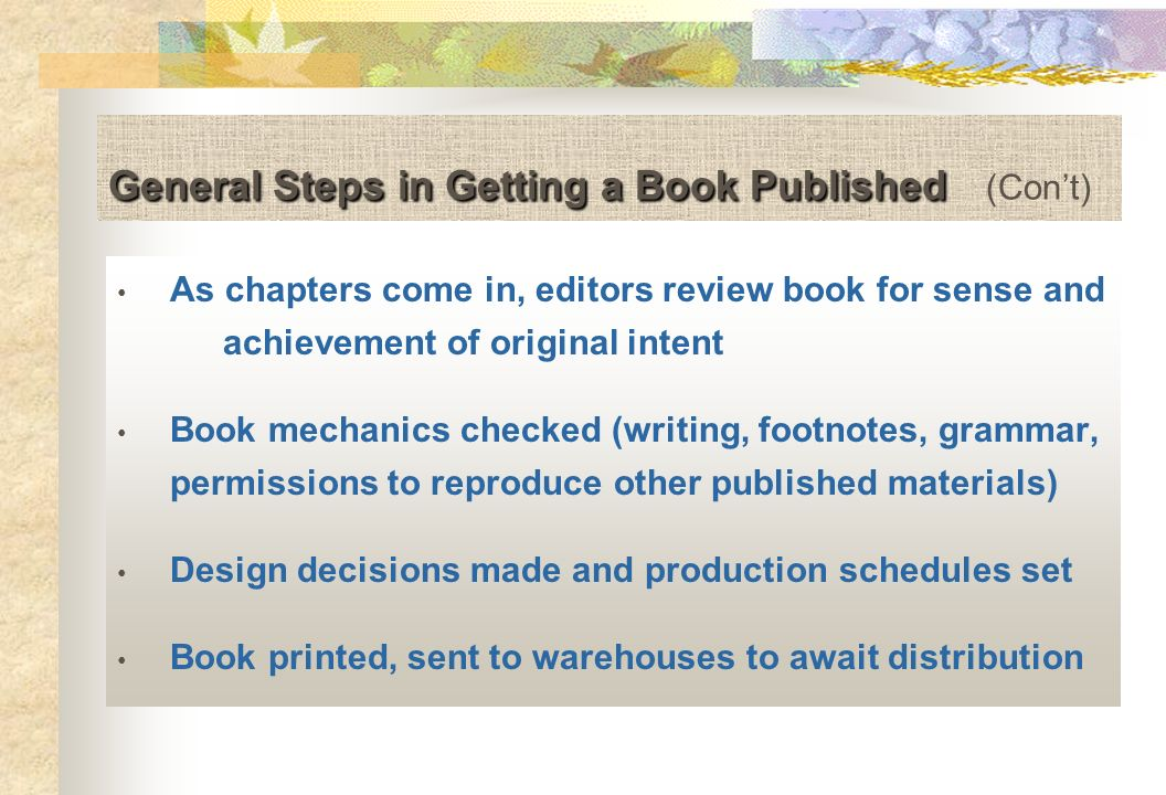 General Steps in Getting a Book Published (Con't)