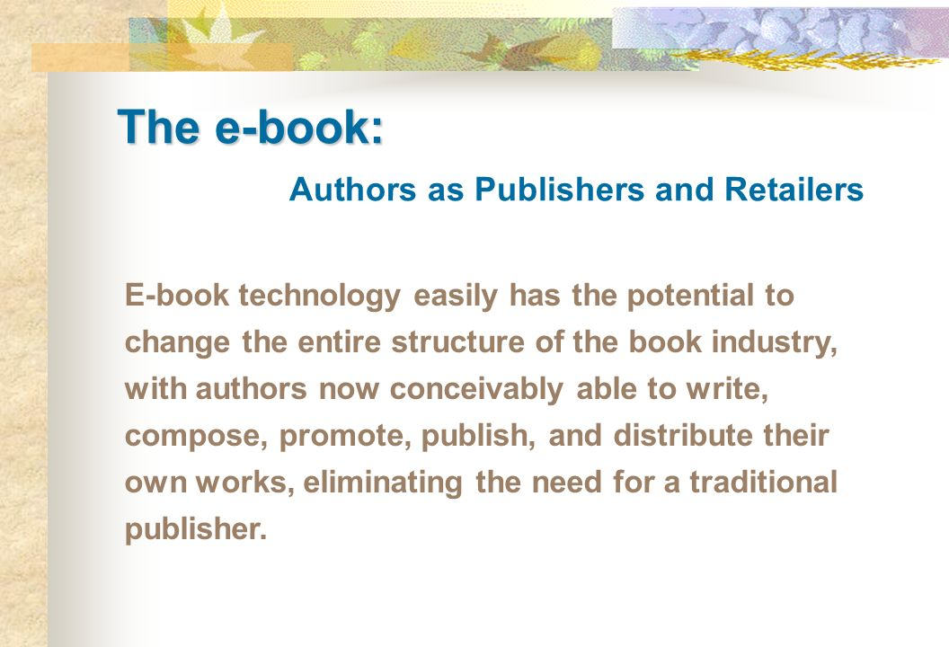 The e-book: Authors as Publishers and Retailers