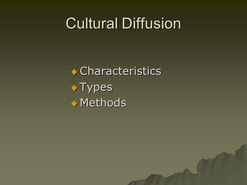 cultural diffusion characteristics types methods ppt  1 cultural diffusion characteristics types methods