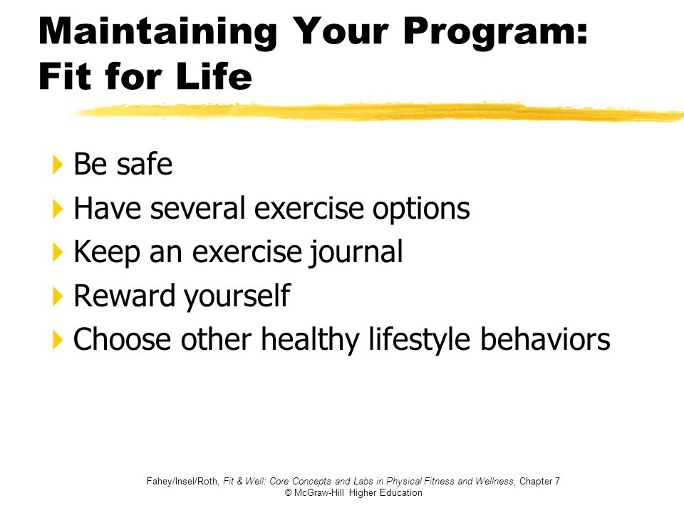Maintaining Your Program: Fit for Life