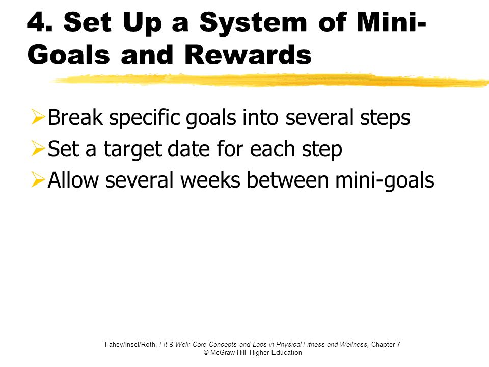 4. Set Up a System of Mini-Goals and Rewards