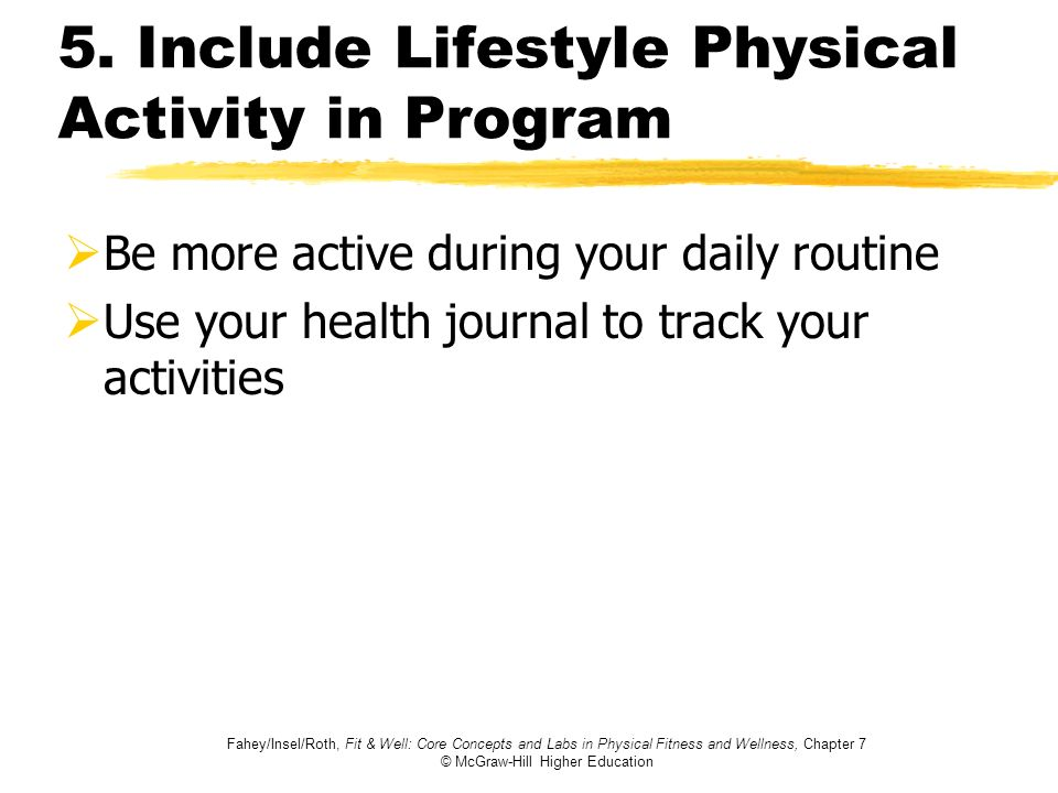 5. Include Lifestyle Physical Activity in Program