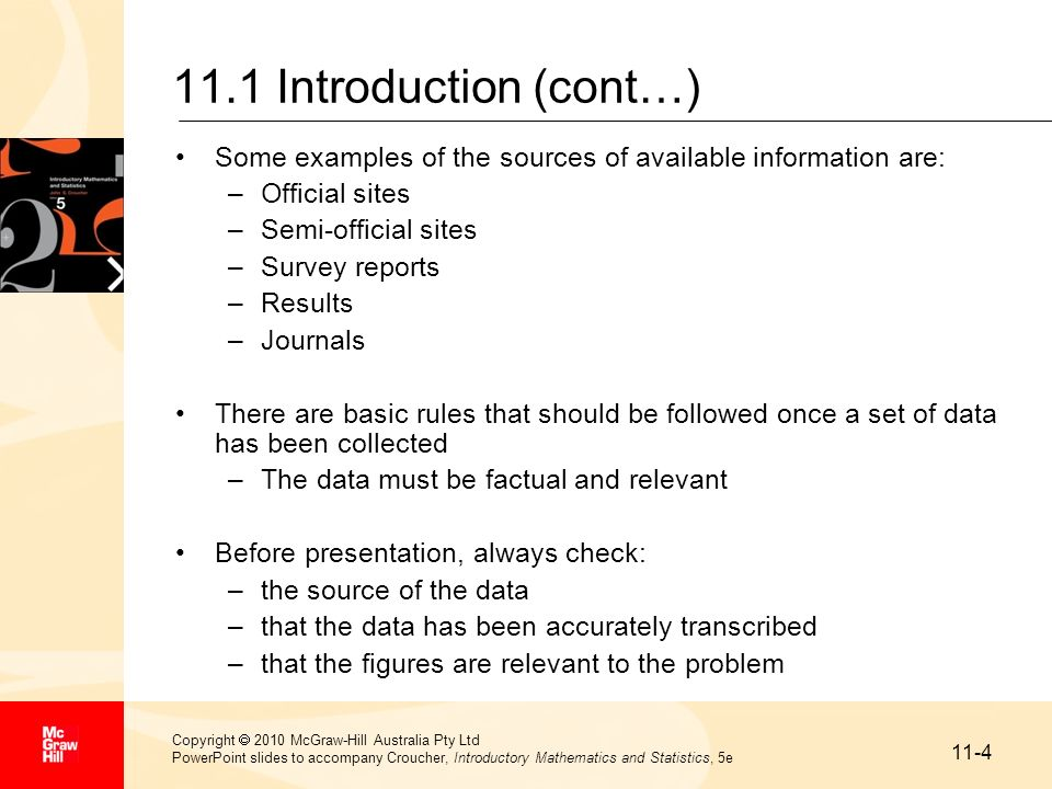 11.1 Introduction (cont…) Some examples of the sources of available information are: Official sites.