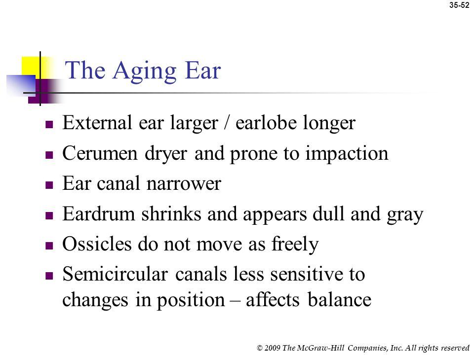 The Aging Ear External ear larger / earlobe longer