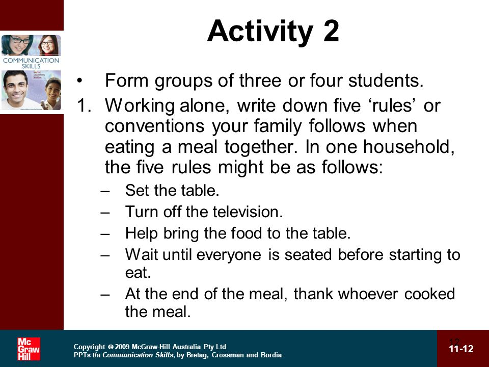 Activity 2 Form groups of three or four students.