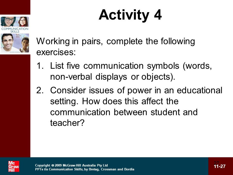 Activity 4 Working in pairs, complete the following exercises: