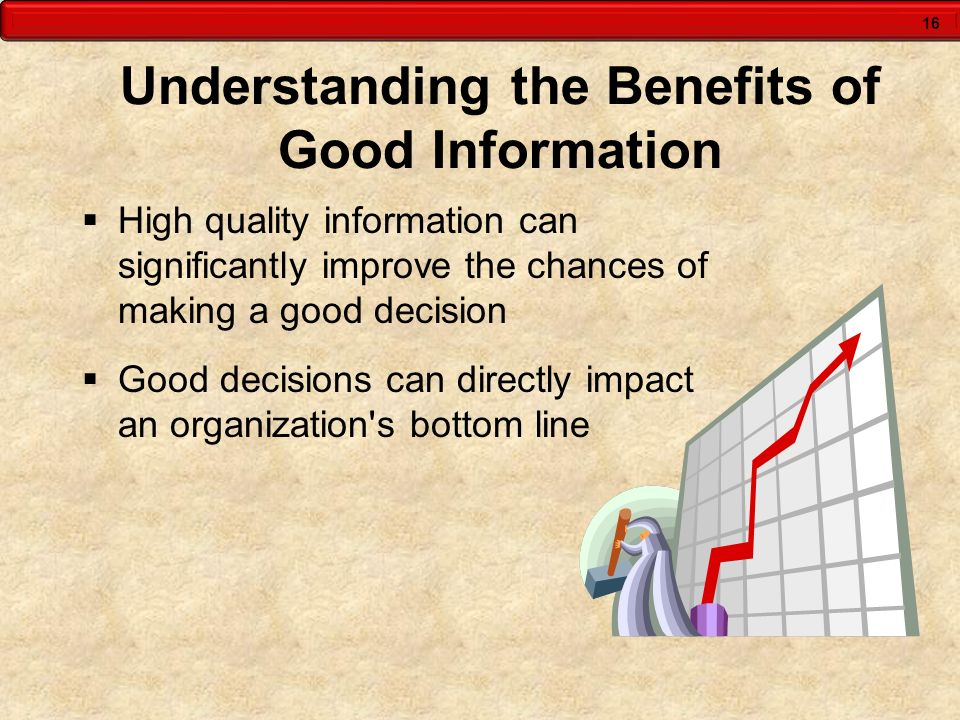 Understanding the Benefits of Good Information